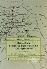 Osmanlı'da Ermeni ve Rum Mallarının Türkleştirilmesi